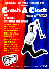 "SCUMGAMES×Day Tripper×Five State Drive共同企画""Crash A Clock""、4/15渋谷THE GAMEにて開催!SABANNAMANら出演!"