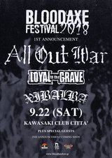 "LOYAL TO THE GRAVE主催ハードコア・フェス""BLOODAXE FESTIVAL 2018""、9/22に川崎CLUB CITTA'にて開催!出演第1弾にNYHCの帝王 ALL OUT WAR、XIBALBAら決定!"