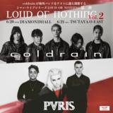 """coldrain、海外バンドをゲストに迎えるツーマン・ライヴ・シリーズ""""LOUD OR NOTHING vol.2""""にUSボストンよりPVRIS参戦決定!"""