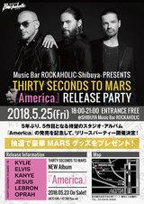 """THIRTY SECONDS TO MARS、5年ぶりニュー・アルバム『America』オフィシャル・リリース・パーティーが激ロック・プロデュースの""""ROCKAHOLIC-Shibuya-""""にて5/25開催決定!"""