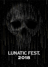 "YOSHIKI、LOUDNESS、BRAHMAN、DIR EN GREY、The BONEZ、coldrain、lynch.、AA=ら出演!6/23-24に開催するLUNA SEA主宰""LUNATIC FEST. 2018""、最新エリアマップ公開!"