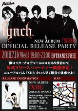 lynch.、ニュー・アルバム『Xlll』オフィシャル・リリース・パーティーを発売当日の7/11に激ロック・プロデュースのROCKAHOLIC渋谷にて開催決定!