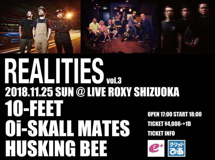 "10-FEET、HUSKING BEE、Oi-SKALL MATES出演!11/25静岡LIVE ROXYにて""REALITIES vol.3""開催決定!"