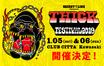 "SECRET 7 LINE主催フェス""THICK FESTIVAL 2019""、来年1/5-6に川崎CLUB CITTA'にて開催決定!"