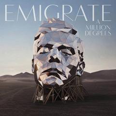 Emigrate-A-Million-Degrees-album-cover.jpg