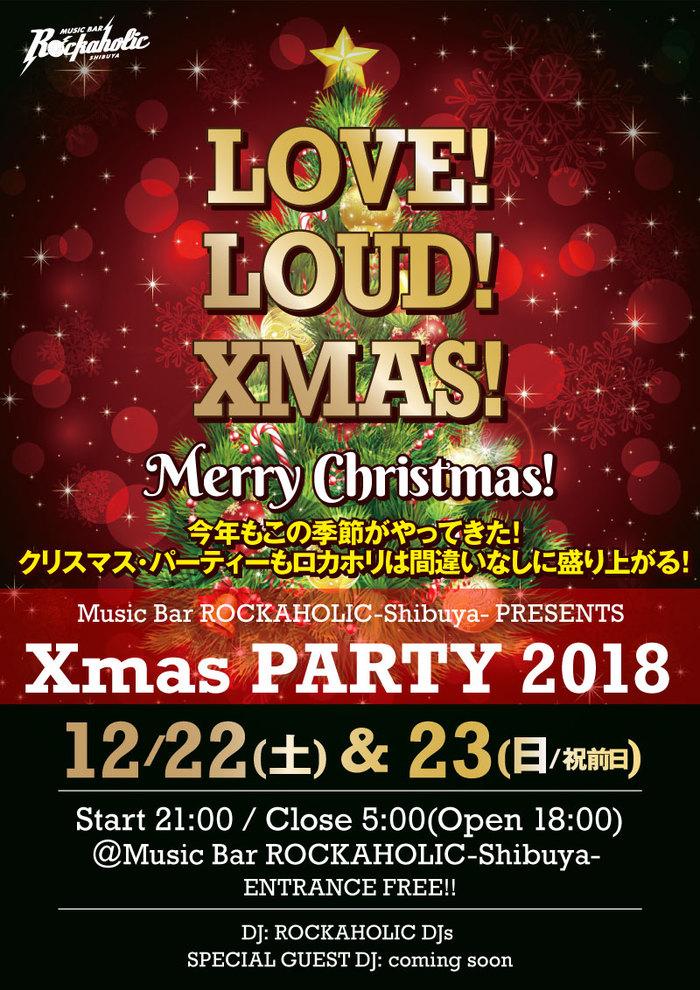 12/22(土)、23(日・祝前)激ロック・プロデュースのROCKAHOLIC-Shibuya-にてXmas PARTY2018、2夜開催決定!豪華コンテンツあり!入場無料!