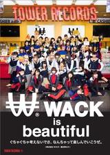 """BiSら所属のWACK、TOWER RECORDSとコラボした""""WACK SHOP - RE-iGNiTiON -""""全国14店舗にてオープン!渋谷店では""""スペシャルWACK SHOP""""も!"""