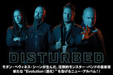 """DISTURBEDの特集公開!モダン・ヘヴィネス・シーンが生んだ圧倒的モンスター・バンドが、新たな""""Evolution(進化)""""を告げるニュー・アルバムを明日12/12リリース!"""