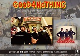 "GOOD4NOTHING、1/26堺東Goithにて開催の""THIS SONG'S TO MY FRIEND TOUR 2018-2019""裏ファイナルのゲストにdustbox出演決定!"