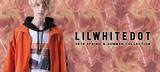 LILWHITE(dot) (リルホワイトドット)から今季デザインを配したモック・ネック・ロンTや拘りのカモ柄カーゴ・パンツなどが新入荷!