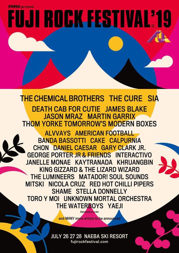"""7/26-28開催""""FUJI ROCK FESTIVAL'19""""、第1弾アーティスト発表!THE CHEMICAL BROTHERS、THE CURE、SIA、DEATH CAB FOR CUTIE、CHON、BANDA BASSOTTIら34組決定!"""