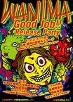 """WANIMA、4thシングル『Good Job!!』リリース記念し札幌、天草、首都圏の野外ステージにて""""WANIMA Good Job!! Release Party""""開催決定!"""