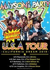 "ex-SKALL HEADZのメンバーらによる新バンド MAYSON's PARTY、4月に初の海外公演""U.S.A TOUR~CALIFORNIA DREAM 2019~""開催決定!"