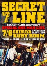 SECRET 7 LINE、7/6渋谷でアニバーサリー・ワンマン開催決定!