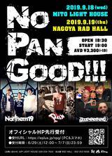 "Northern19、PAN、GOOD4NOTHINGによる共催イベント""NO PAN GOOD!!!""、9月に水戸 LIGHT HOUSEと名古屋RAD HALLで開催決定!"