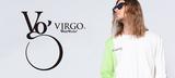 VIRGO(ヴァルゴ)を大特集!フロントに鮮やかなビッグ・プリントを施したL/SシャツをはじめポンチョやTシャツなど新作続々入荷中!