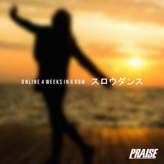 praise_slowdance.jpg