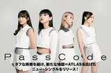 PassCodeのインタビュー&動画メッセージ公開!爽快なギター・サウンドとキャッチーなメロディが冴える、新たな地図=ATLASを広げたニュー・シングルを本日9/25リリース!
