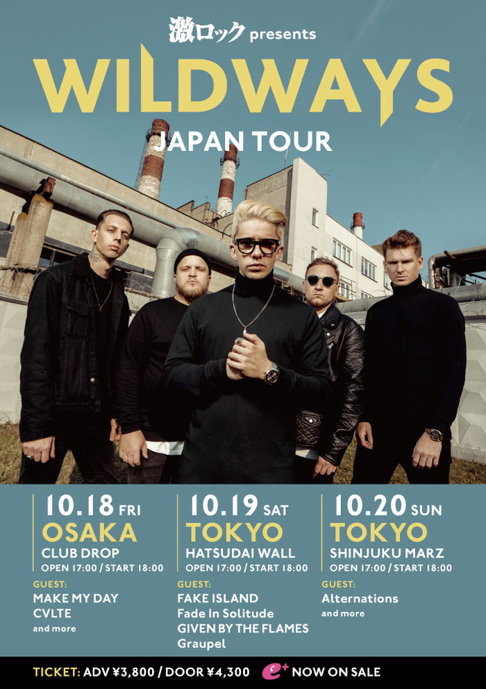 10月東阪で開催のWILDWAYS初来日ツアー、国内ゲスト・バンド発表!MAKE MY DAY、Graupel、FAKE ISLAND、GIVEN BY THE FLAMES、Fade In Solitude、Alternations、CVLTEが出演決定!