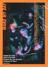 MAKE MY DAY、12/18ニュー・シングル「Fragment」配信リリース決定!TSUTAYA O-WESTでBBTS、AGOF、おはようございます出演の主催イベントも開催!