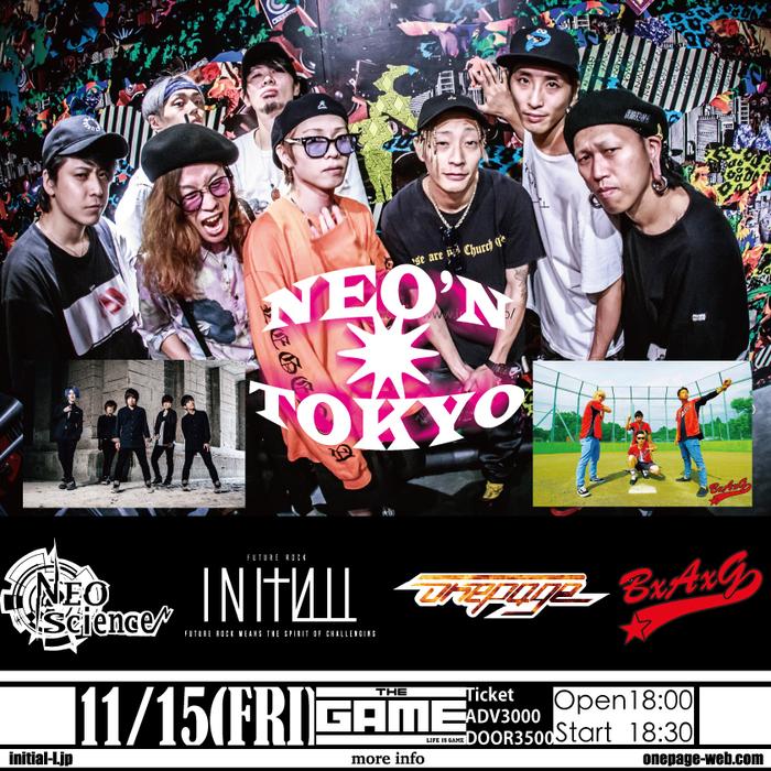 "onepage × INITIAL'L、""TOKYOの新しい音楽""をキー・フレーズに繋がった2バンドによる""NEO'N TOKYO""11/15渋谷THE GAMEにて開催決定!"