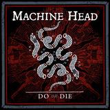 MACHINE HEAD、新曲「Do Or Die」配信リリース&MV公開!