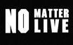 """coldrain、ロットン、ヘイスミ、ラスベガス、Crossfaith、KEMURI、サバプロら出演!ライヴ・イベント""""NO MATTER LIVE""""、来年1月に3都市で4公演開催!"""