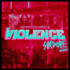 asking_alexandria_the_violence_sikdope.jpg