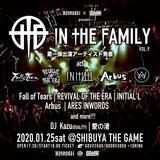 """1/25開催""""Zephyren × SHIBUYA THE GAME presents In The Family vol.9""""、第1弾出演アーティストにFall of Tears、REVIVAL OF THE ERA、INITIAL'L、Arbus、ARES INWORDSら決定!"""