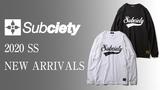 Subciety(サブサエティ)から定番デザインのロング・スリーブ・Tシャツが、NineMicrophones(ナイン・マイクロフォンズ)からデザインが存在感を放つショート・スリーブ・Tシャツが入荷!