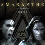 AMARANTHE、本日2/14にAngela Gossow(ex-ARCH ENEMY)フィーチャリング参加のデジタル・シングル「Do Or Die」リリース&MV公開!