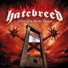 hatebreed_when_the_blade_drops.jpg