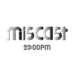 miscast_2300pm.jpg