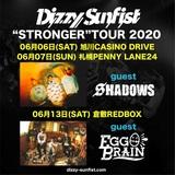 Dizzy Sunfist、ツアー・ゲスト・バンド第2弾にSHADOWS、EGG BRAINが決定!