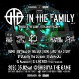 """Zephyren×SHIBUYA THE GAME presents In The Family vol.10""、5/2開催決定!UZMK、REVIVAL OF THE ERA、KOKI、ANOTHER STORY、BBTS、BruteRocks出演!"