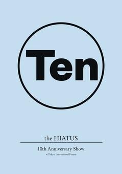 the HIATUS_Ten_JK.jpg