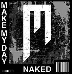 NAKED_MakeMyDay.jpg
