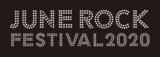 """JUNE ROCK FESTIVAL 2020""、6/12に生配信番組オンエア決定!打首、オメでた、アシュラ、バクシン、ましょ隊らがVTR出演!"