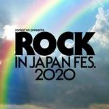 """ROCK IN JAPAN FESTIVAL 2020""、出演予定だったアーティストを発表"