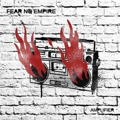 Fear_No_Empire_Amplifier_jkt.jpg