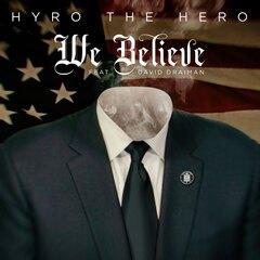 hyro_the_hero_we_believe.jpg