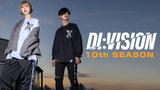 DI:VISION (ディビジョン) 10TH SEASON 一般販売開始!マットな質感のコーチジャケットやメッセージ性の高いプリントが施されたプルオーバーパーカーなどがラインナップ!