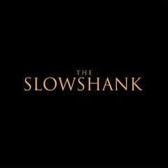 THE_SLOWSHANK_Jsha.jpg