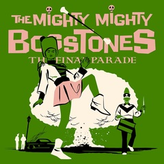TheMightyMightyBossToneS_TheFinalParade.jpg