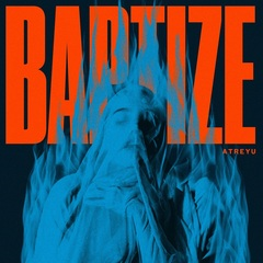 Atreyu-Baptize-cover.jpg