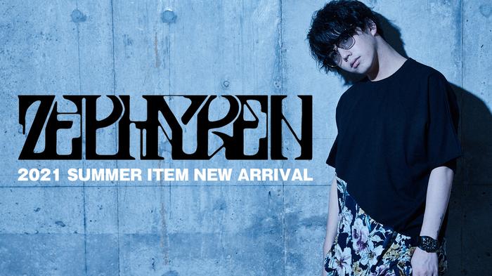 Zephyren (ゼファレン)2021 SUMMER COLLECTIONより、前後のレングスが大幅に異なるユニークなロングシャツや、おびただしい数の文章を全身に刻印したTシャツなど一斉新入荷!