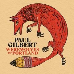 paul_gilbert_werewolves_of_portland.jpg