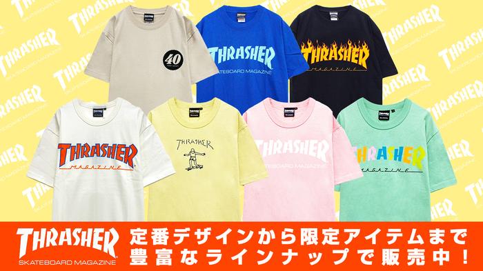 THRASHER (スラッシャー)より、定番デザインから限定アイテムまで、人気Tシャツ豊富なラインナップで販売中!