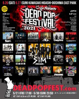 "SiM主催イベント""DEAD POP FESTiVAL 2021""、coldrain、Crossfaith、ベガス、Dragon Ash、ヘイスミら全アーティスト発表!出演日&出演ステージも!"