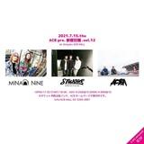 "MINAMI NiNE × STUNNER × AOBA出演!""新宿狂騒 vol.12""、新宿ACB HALLにて7/15開催決定!"